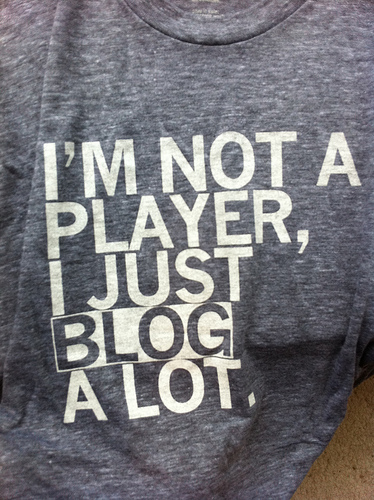 I am a player -- I blog a lot, about everything.